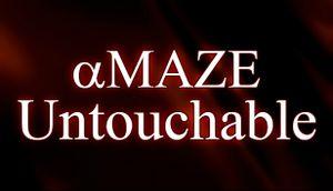 aMAZE Untouchable cover