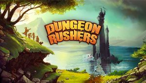 Dungeon Rushers cover