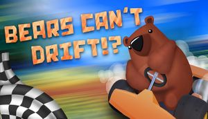 Bears Can't Drift!? cover