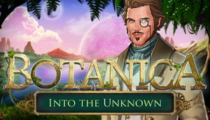Botanica: Into the Unknown cover