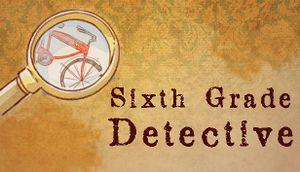 Sixth Grade Detective cover
