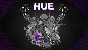Hue - PCGamingWiki PCGW - bugs, fixes, crashes, mods, guides