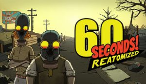 60 Seconds! Reatomized cover