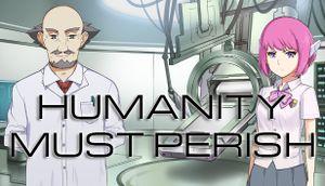 Humanity Must Perish cover