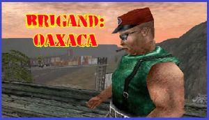 Brigand: Oaxaca cover