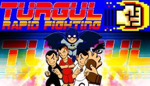 Turgul: Rapid Fighting cover