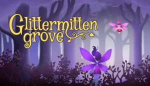 Glittermitten Grove cover