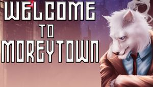 Welcome to Moreytown cover