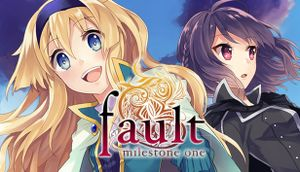 Fault - Milestone One cover