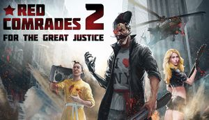 Red Comrades 2: For the Great Justice cover