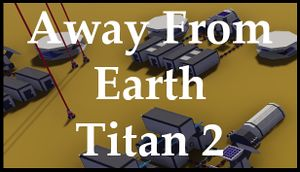 Away From Earth: Titan 2 cover