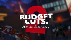 Budget Cuts 2: Mission Insolvency cover
