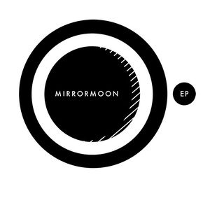 MirrorMoon EP cover