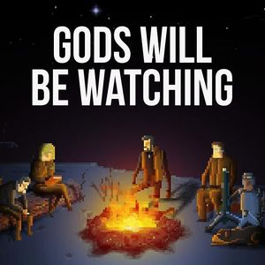 Gods Will Be Watching cover