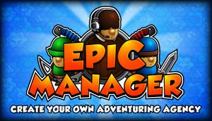 Epic Manager - Create Your Own Adventuring Agency! cover