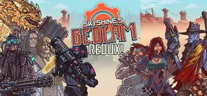 Skyshine's Bedlam Redux! cover