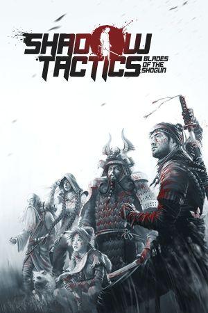 Shadow Tactics: Blades of the Shogun cover