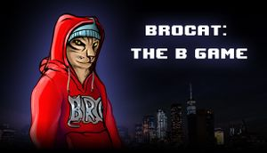 Brocat: the B Game cover
