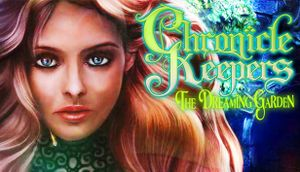 Chronicle Keepers: The Dreaming Garden cover