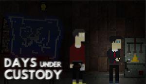 Days Under Custody cover