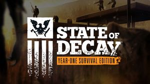 State of Decay: Year-One Survival Edition - PCGamingWiki