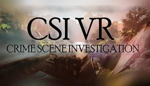 CSI VR: Crime Scene Investigation cover