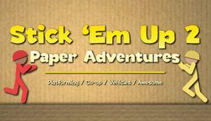Stick 'Em Up 2: Paper Adventures cover