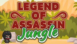 Legend of Assassin: Jungle cover