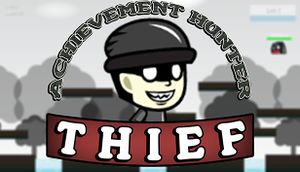 Achievement Hunter: Thief cover
