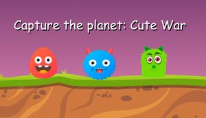Capture the planet: Cute War cover