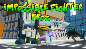 Impossible Fighter Frog cover
