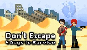 Don't Escape: 4 Days in a Wasteland cover