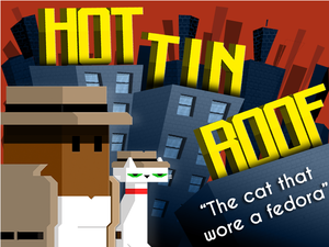 Hot Tin Roof: The Cat That Wore A Fedora cover