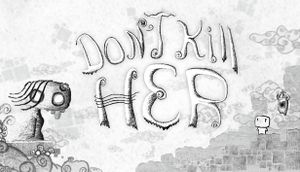 Don't Kill Her cover