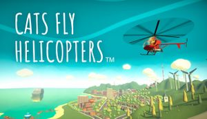 Cats Fly Helicopters cover