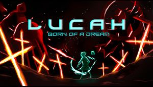 Lucah: Born of a Dream cover