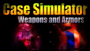 Case Simulator Weapons and Armors cover