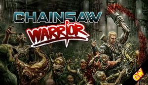 Chainsaw Warrior cover