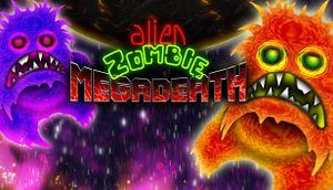 Alien Zombie Megadeath cover