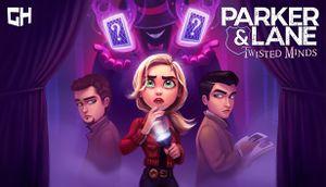 Parker & Lane: Twisted Minds cover