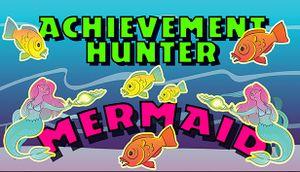 Achievement Hunter: Mermaid cover