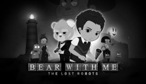 Bear With Me: The Lost Robots cover