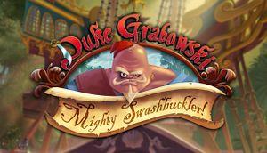 Duke Grabowski, Mighty Swashbuckler cover