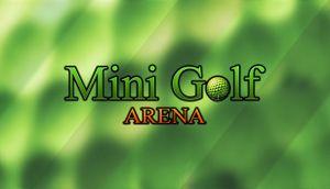 Mini Golf Arena cover