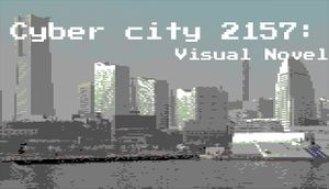 Cyber City 2157: The Visual Novel cover
