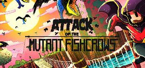 Attack of the Mutant Fishcrows cover