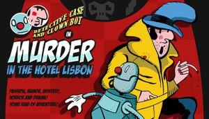 Detective Case and Clown Bot in: Murder in the Hotel Lisbon cover