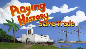 Playing History: Slave Trade cover