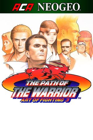 Art of Fighting 3: The Path of the Warrior cover
