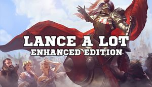 Lance A Lot: Enhanced Edition cover